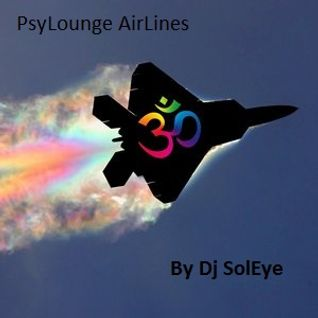 Dj SolEye - Psylounge Airlines