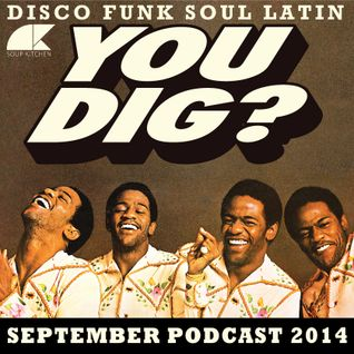 YOU DIG? SEPTEMBER PODCAST 2014