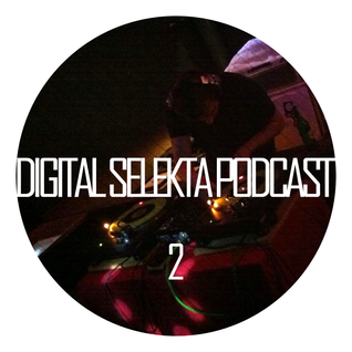 Digital Selekta Podcast #002