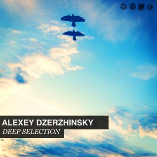 Alexey Dzerzhinsky Deep Selection Podcast#02_24/06/13