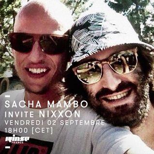 Sacha Mambo & Nixxon - 02 Septembre 2016
