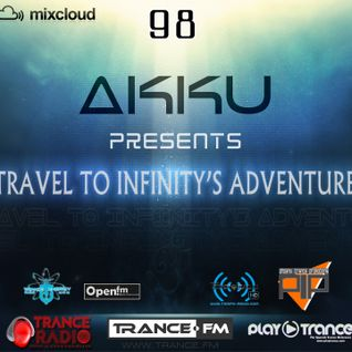 TRAVEL TO INFINITY'S ADVENTURE Episode #98