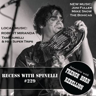 RECESS: with SPINELLI #229, French Horn Rebellion