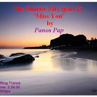 The Sunrise Mix (part 2) 'Miss You'