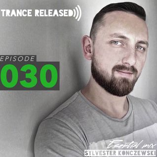 Trance Released Episode 030
