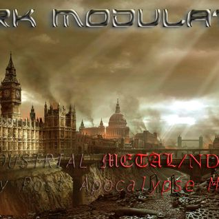 INDUSTRIAL METAL- NDH February post apocalypse mix 2016 From DJ DARK MODULATOR