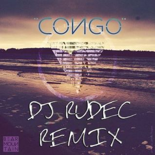 Bear Mountain – Congo (DJ Rudec Remix) teaser