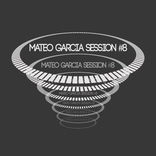 Mateo Garcia Session #8