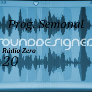 Weekly Radio Show SoundDesigners 20 @ Radio Zero with Pedro Pereira