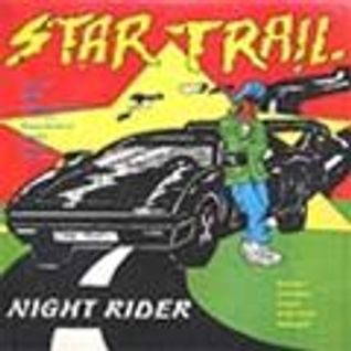 Musical Fire (Night Rider riddim mix - Star Trail)