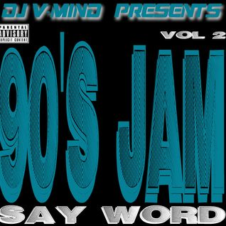 "90's JAM ""SAY WORD"" VOL 2"