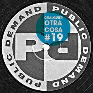 Cualquier otra cosa #19 (Especial Public Demand)