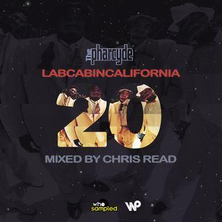 Pharcyde 'Labcabincalifornia' 20th Anniversary Mixtape mixed by Chris Read