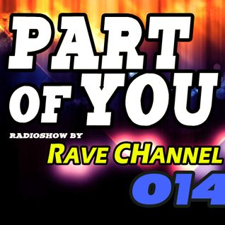 Rave CHannel - Part Of You 014