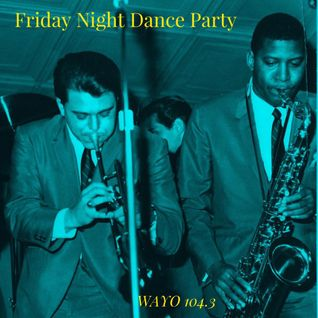 Friday Night Dance Party 6/24/16 w/ a tribute to Wayne Jackson & Andrew Love aka The Memphis Horns!