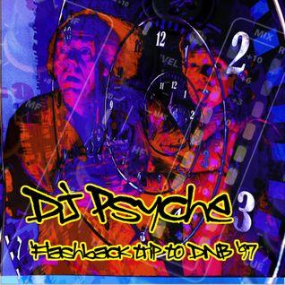 Psyche - Flashback Trip To DnB '97