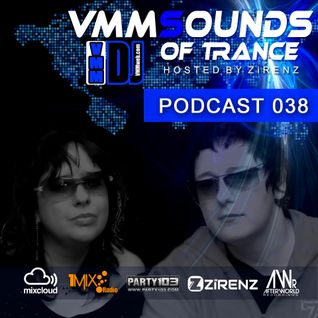 VMMSOUNDS OF TRANCE 038 With Zirenz