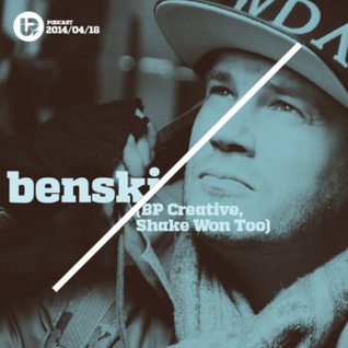 UP Podcast #34 – Benski (BP Creative / Shake Won Too) Re-Upload