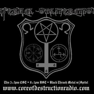 Infernal Obliteration Episode 90 - Black Thrash Attack 26-Feb-2015 @ Core of Destruction Radio