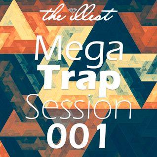 Mega Trap Session 001