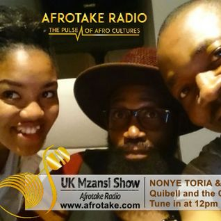 UK Mzansi Show with Quibell and the Crew ep 6 Co-Host Matshepo ft Nonye Toria & Dj Dean