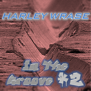 In The Groove - Podcast #2