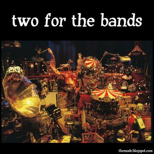 two for the bands