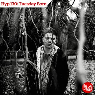 Hyp 130: Tuesday Born