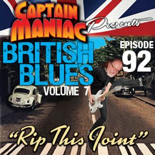 Episode 92 / British Blues Volume 7: Rip This Joint