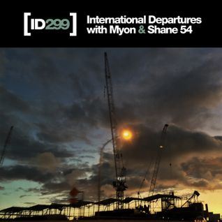 Myon & Shane 54 - International Departures 299