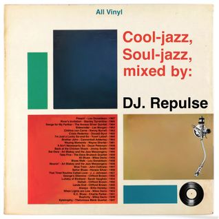 Cool-jazz, Soul-jazz, mixtape: DJ. Repulse