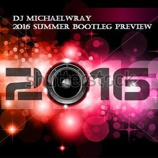 2016 SUMMER BOOTLEG PREVIEW MIXSHOW