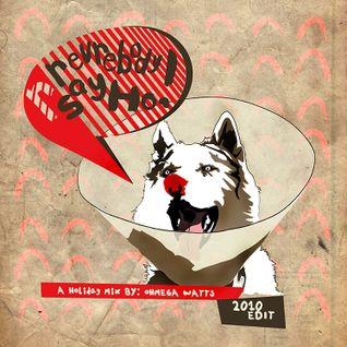 Everybody Say Ho! Holiday Show Mix 2008 (2010 Edit)