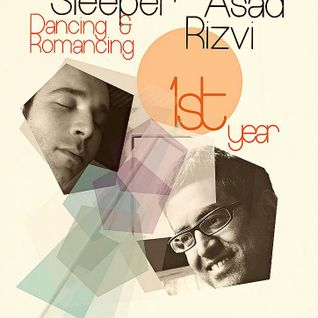 The Sleeper - Dancing & Romancing - 1st birthday (with special guest Asad Rizvi)