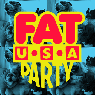 FAT PARTY USA