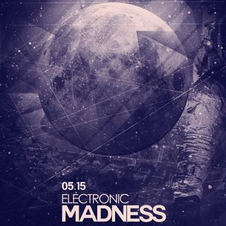 Electronic Madness 2014-04-24 Part 2