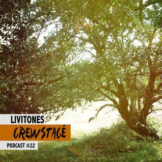 Crewstacé Podcast #22 by Livitones