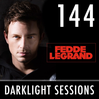 Fedde Le Grand - Darklight Sessions 144