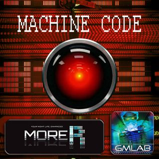 Machine Code by GMLAB (Morebass Radio) 12 jan. 2016
