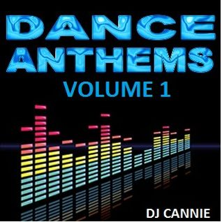 Dj Cannie - Dance Anthems Vol 1