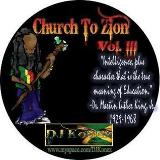 DJ KONNEX CHURCH TO ZION VOL. III