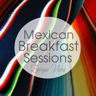 Enrique Viera - Mexican Breakfast Sessions 04.