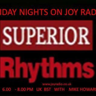 The Superior rhythm show Mike Howard on Joy Radio  Floor Fillers jazz/Funk and Soul