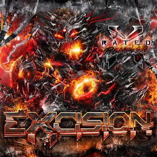 Excision X Rated The Remixes Adrian Campos
