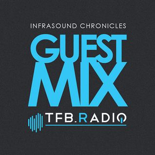 vanTronik @ Infrasound Chronicles - TFB Radio