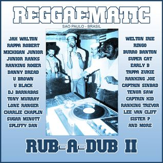 Reggaematic Rub-A-Dub Mix II