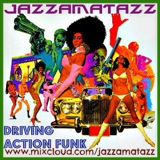 DRIVING ACTION FUNK -Supercool Actionpacked Sexy Retro sounds