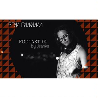 BPM Panama - Podcast 01 - by Jeanks