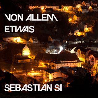 Sebastian Si - Von allem etwas! (Mixtape2011)