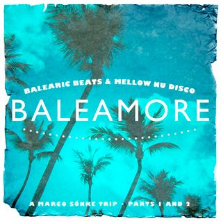 Baleamore – Part 2